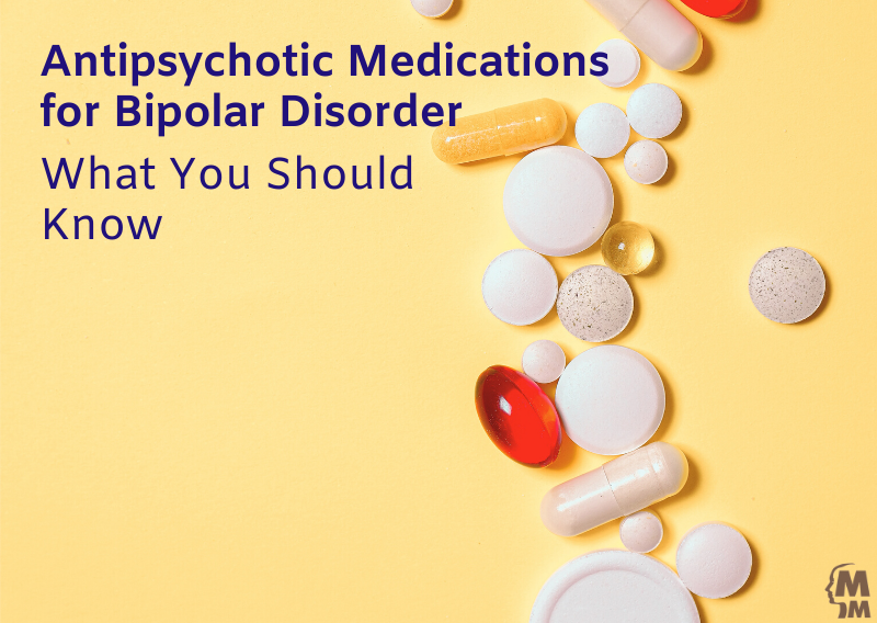 Antipsychotic Medication for Bipolar Disorder