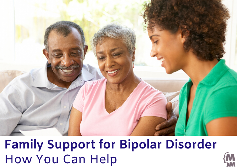 Family Support for Bipolar Disorder: How You Can Help