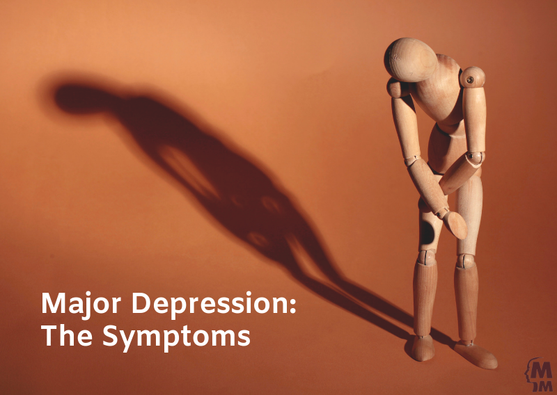 Major Depression: The Symptoms